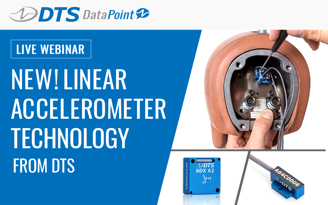 DTS Webinar – NEW! Linear Accelerometer Technology